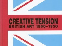 Creative Tension: British Art 1900 - 1950