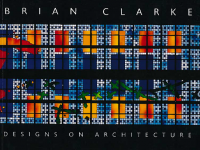 Brian Clarke Designs on Architecture