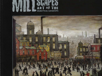 Millscapes art of the Industrial Landscape