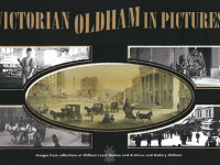 Victorian Oldham in Pictures